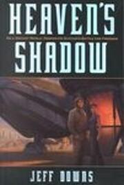 Heaven's Shadow: A Novel by Jeff Downs