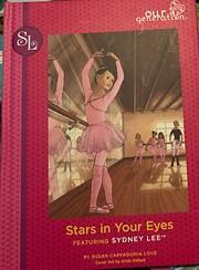 Stars in Your Eyes de Susan Cappadonia Love