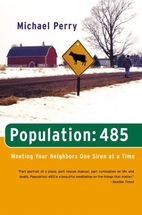 Population: 485 by Michael Perry