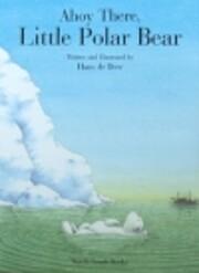 Ahoy There, Little Polar Bear av Beer Hans…