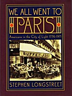 We All Went To Paris: Americans in the City…