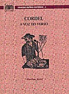 Cordel: a voz do verso by Martine Kunz