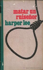 Matar a un ruiseñor af Harper Lee