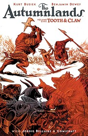 The Autumnlands, Vol. 1: Tooth and Claw –…