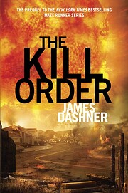 The Kill Order – tekijä: James Drashner