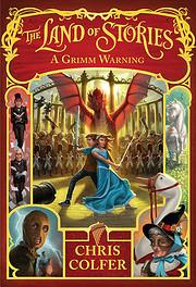 Land of Stories, A Grimm Warning por Chris…