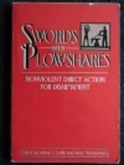 Swords Into Plowshares de Anne Montgomery