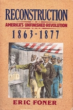 Reconstruction: America's Unfinished…