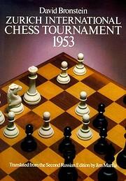 Zurich International Chess Tournament, 1953…