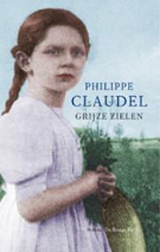 Grey Souls de Philippe Claudel