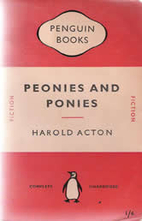 Peonies and Ponies by Harold Acton