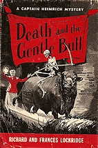 Death and the Gentle Bull by Richard…
