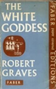 White Goddess by Robert Graves