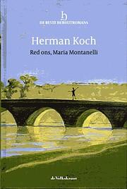 Red ons, Maria Montanelli por Herman Koch