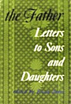 The father; letters to sons and daughters by…