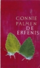 De erfenis by Connie Palmen