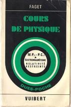 Cours de physique : M.P. 2 et P.C. 2,…