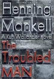 The Troubled Man av Henning Mankell