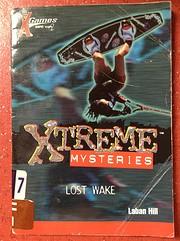 Lost Wake (Xtreme Mysteries) – tekijä:…