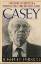 Casey: The Lives and Secrets of William J.…