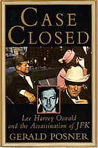Case Closed: Lee Harvey Oswald and the…