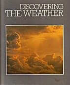 Discovering The Weather by No Author