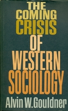 The Coming Crisis of Western Sociology by…