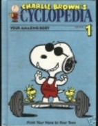Charlie Brown's 'Cyclopedia 1: Your Amazing…