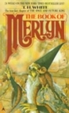 Book Of Merlyn by T. H. White