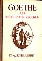 Goethe als Natuuronderzoeker by Abraham…