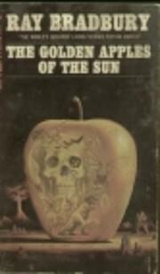 The Golden Apples of the Sun af Ray Bradbury