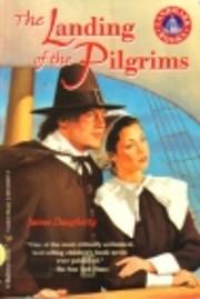 The Landing of the Pilgrims (Landmark Books)…