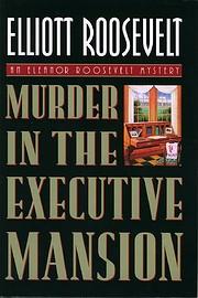 Murder in the Executive Mansion de Elliott…