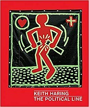 Keith Haring: The Political Line af Keith…