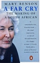 A Far Cry: The Making of a South African by…