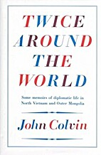 Twice Around the World by John Colvin