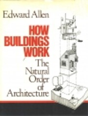 How Buildings Work: The Natural Order of…