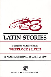 Thirty-Eight Latin Stories Designed to…
