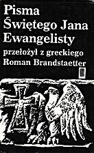 Pisma Świętego Jana Ewangelisty by Roman…