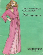 The Ann Person Collection: Leisurewear by…