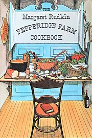 The Margaret Rudkin Pepperidge Farm cookbook…