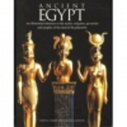 Ancient Egypt: An illustrated reference to…