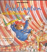 Paddington Bear at the Circus de Michael…