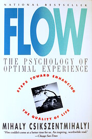 Flow : The Psychology of Optimal Experience…
