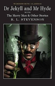 Dr. Jekyll and Mr. Hyde (Wordsworth…