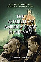 The Afterlife of America's War in Vietnam:…