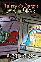 Laying the Ghosts by Meg Leigh