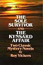 The Sole Survivor and the Kynsard Affair by…