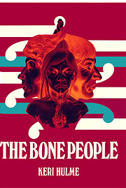 The bone people von Keri Hulme