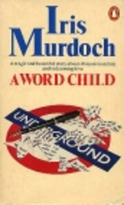 A Word Child por Iris Murdoch